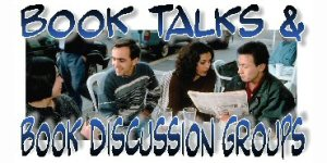 Book Talks & Book Discussion Groups