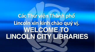 Welcome to Lincoln City Libraries - Vietnamese