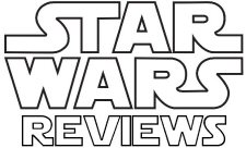 Star Wars Reviews
