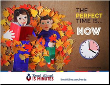 The perfect time is NOW. Read Aloud 15 Minutes - Every child, every paretn, every day