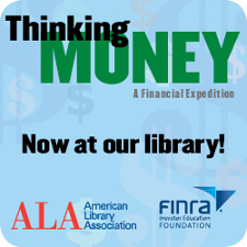 Thinking Money: A Financial Expedition Now at our library! - American Library Association - FINRA
