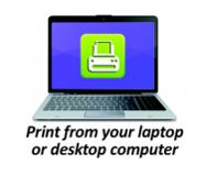 Print from your laptop or desktop computer