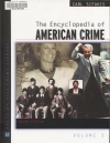 Encyclopedia of American Crime - 2001 ed.