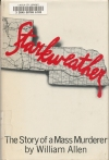 Starkweather: The Story of a Mass Murderer