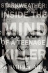 Starkweather: Portrait of a Teenage Killer
