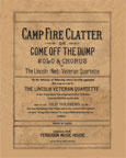 Camp Fire Clatter or Come Off the Dump
