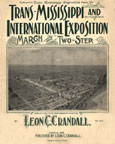 Trans-Mississippi and International Exposition March and Two-Step