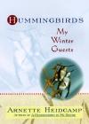 hummingbirdsmywinterguests
