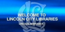 Welcome to Lincoln City Libraries, Lincoln, Nebraska