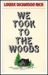 wetooktothewoods