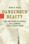 dangerousbeauty