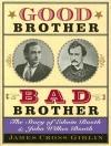goodbrotherbadbrother