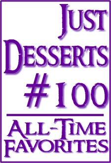 Just Desserts #100: All-Time Favorites