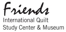 Friends - International Quilt Study Center & museum