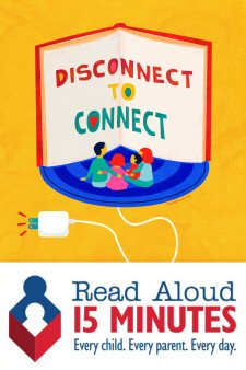 Disconnect to Connect / Read Aloud 15 Minutes, Every child. Every parent. Every day.