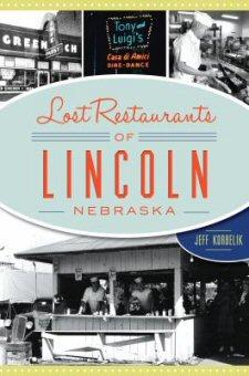 Lost Restaurants of Lincoln, Nebraska - book cover