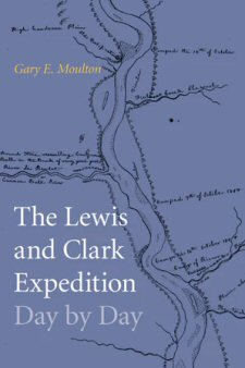 The Lewis and Clark Expedition Day by Day book cover