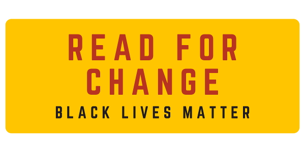 Read for Change - Black Lives Matter