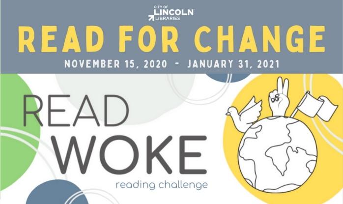 READ FOR CHANGE November 15, 2020 - January 31, 2021: Read Woke Reading Challenge