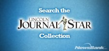Search the Lincoln journal Star Collection - NewsBank